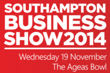 Southampton Business Show 2014 - Ageas Bowl, Southampton